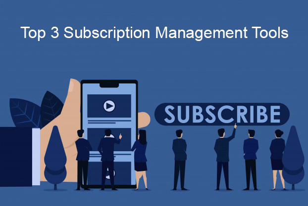 subscription management tools